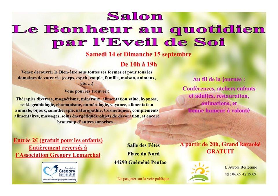14 et 15 Septembre - Salon Le Bonheur au Quotidien  à Guéméné-Penfao (44) - 1h de Rennes, direction Nantes.